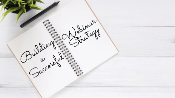 webinar strategy